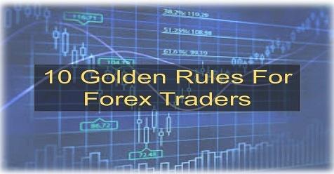 10กฎทองสำหรับนักเทรดฟอเร็กซ์