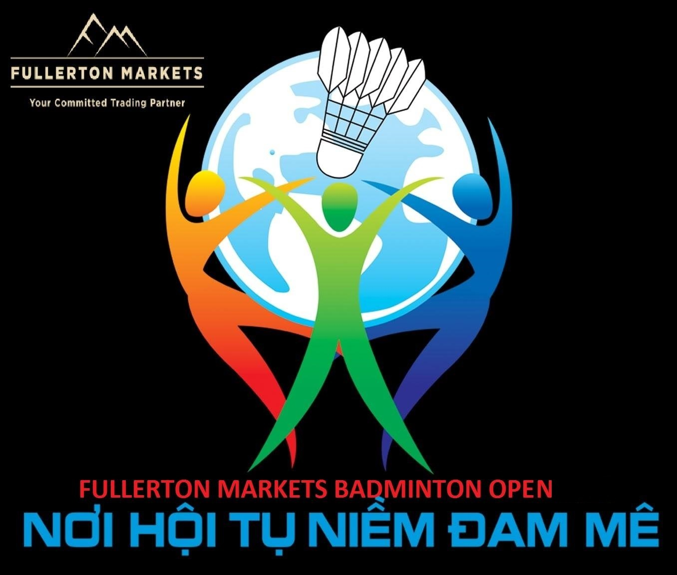 Fullerton Markets Sponsors Vietnam Badminton Tournament