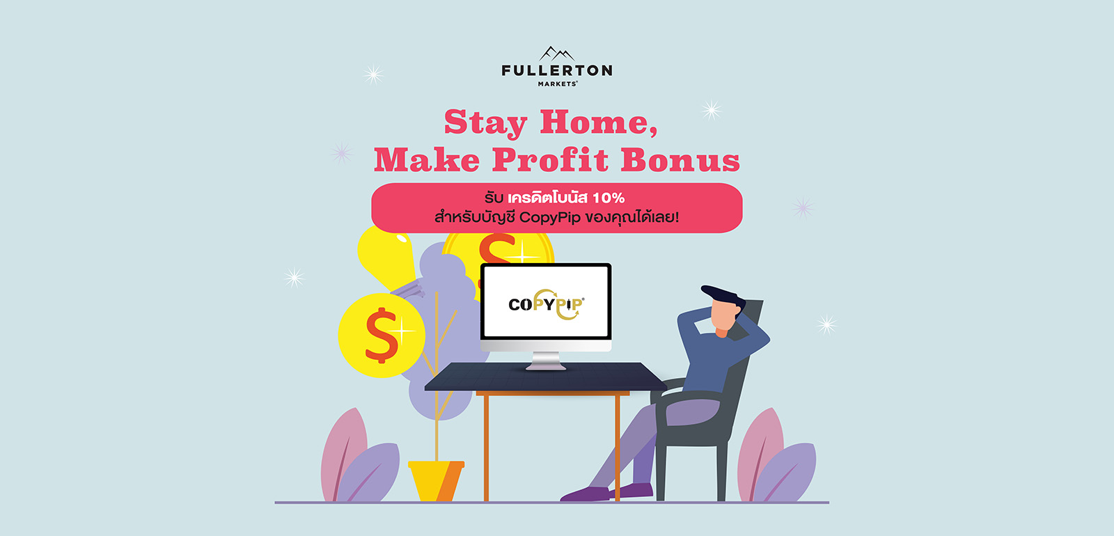 Stay Home Make Profit Bonus