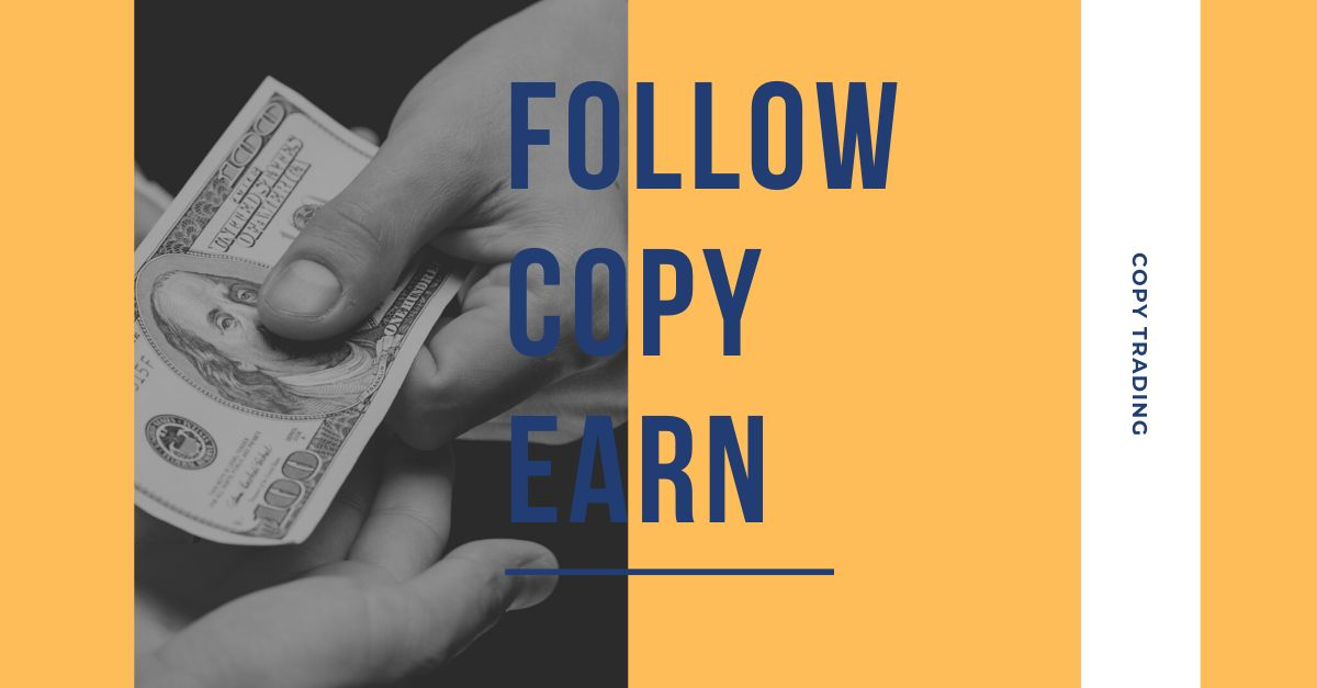 What You Need to Know about Copy Trading